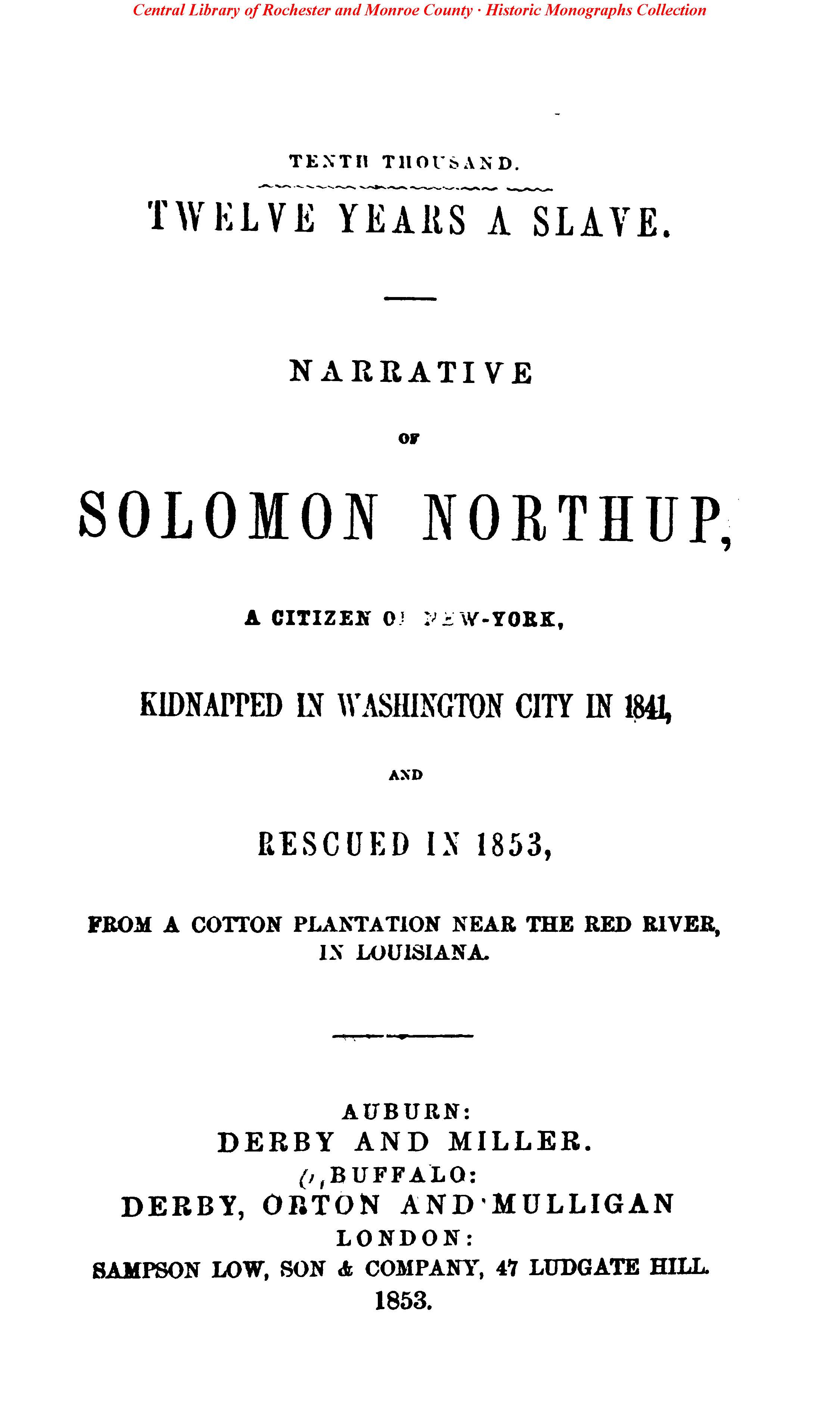 an analysis of the book 12 years a slave by solomon northup Of the new york public library and uploaded to the internet archive by user 12 years a slave just 12 years a slave narrative of solomon northup.